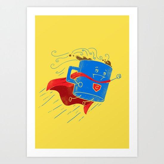 Super Coffee Art Print
