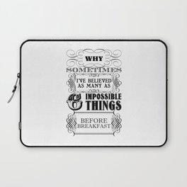 Alice in Wonderland Six Impossible Things Laptop Sleeve