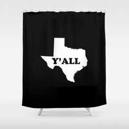 Texas Yall Shower Curtain