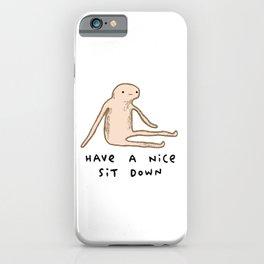 Honest Blob - Nice Sit Down iPhone Case