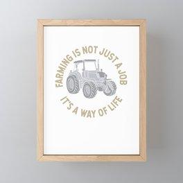 Farming Is Not Just A Job - Funny Farming Framed Mini Art Print