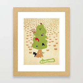 Be Good to Trees Framed Art Print