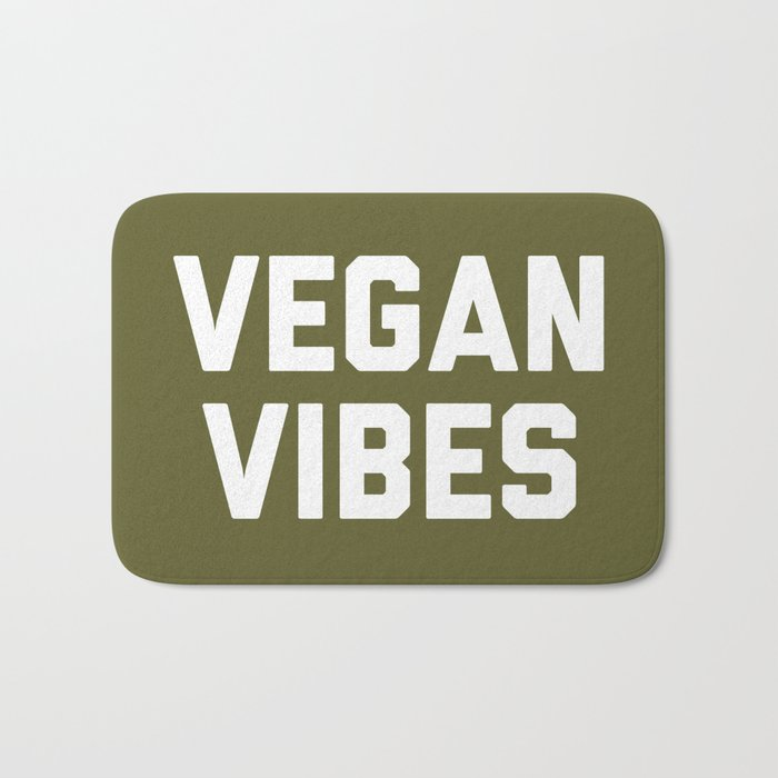 Vegan Vibes Funny Quote Bath Mat