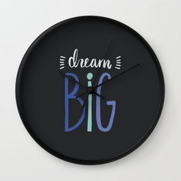Dream Big // Blue Wall Clock