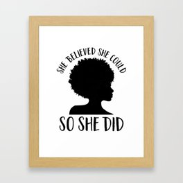Black Girl Power design| She Believed She Could graphic Framed Art Print
