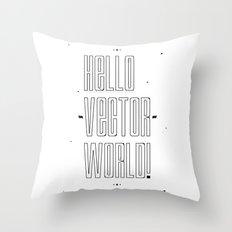 Hello world ! Throw Pillow