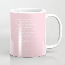 Pastel Pink Inspiration Never Give Up Coffee Mug