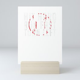 Hit Hard - Run Fast - Turn Left - Funny Baseball Shirt Mini Art Print