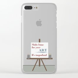 Make Time For Art Clear iPhone Case