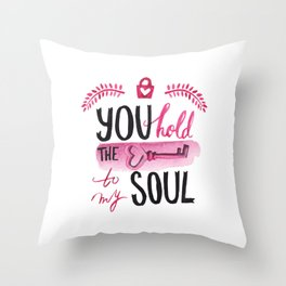 You hold the key to my soul Throw Pillow