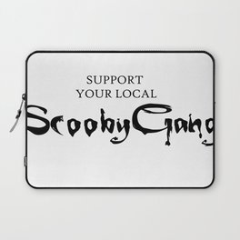 Support your local Scooby Gang Laptop Sleeve