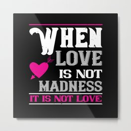 Be My Valentines Day Love - 47 Metal Print