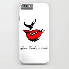 Tom Hanks is Real Slim Case iPhone 6s