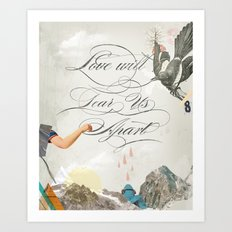 L.W.T.U.A (Love will tear us apart) Art Print
