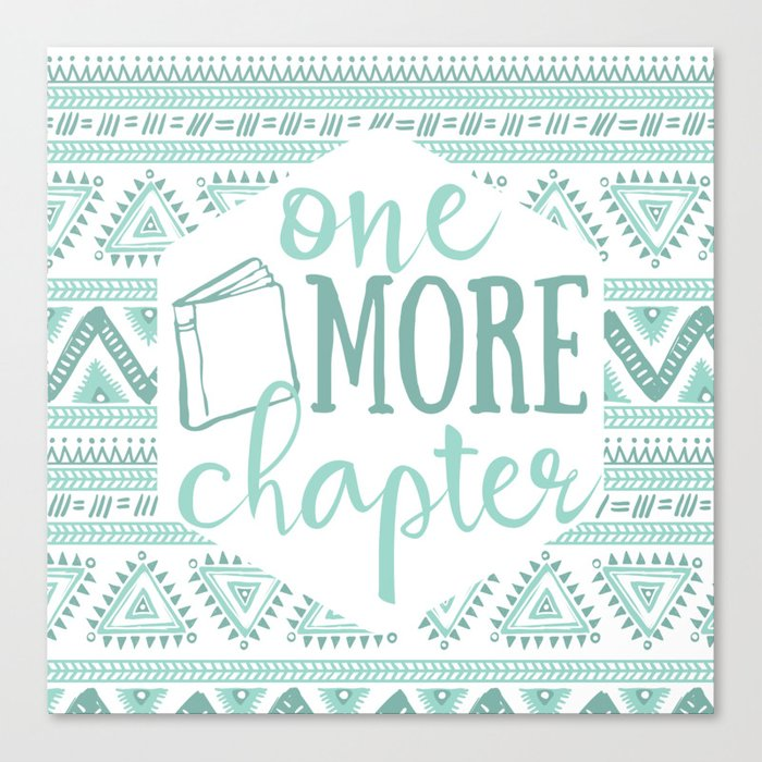 One More Chapter - Tribal  Canvas Print