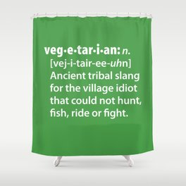Vegetarian definition dictionairy Shower Curtain