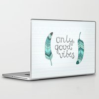 good vibes only Laptop & iPad Skins featuring Only good vibes by kondratya