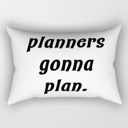 planners gonna plan. Rectangular Pillow