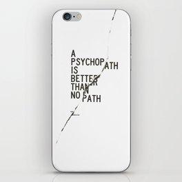 Psychopath iPhone Skin