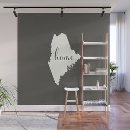 Maine is Home - White on Charcoal Wall Mural