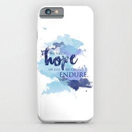 ACOTAR -- Hope & Endure iPhone Case