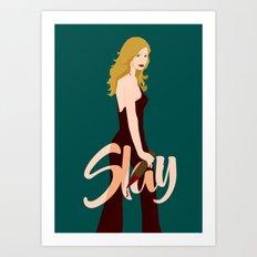 Slay Buffy! Art Print