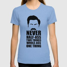 Parks And Rec Quote T-shirt
