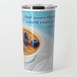 Food May Not Be the Answer Travel Mug