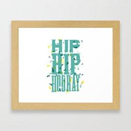 Hip Hip Hooray Framed Art Print