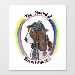 Hound of Biscuitville Canvas Print