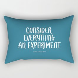 Consider Everything An Experiment Rectangular Pillow