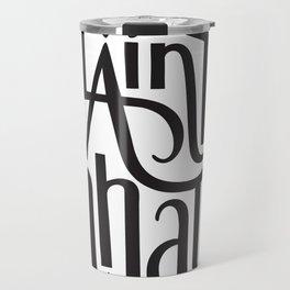 Slainte Mhath Gaelic toast Travel Mug