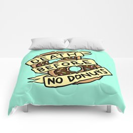 Death Before No Donuts Comforters
