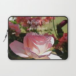 A Perfect Rose for a Perfect MoM. Laptop Sleeve