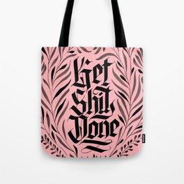 Get Shit Done Pin Tote Bag