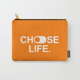 Choose life. Carry-All Pouch