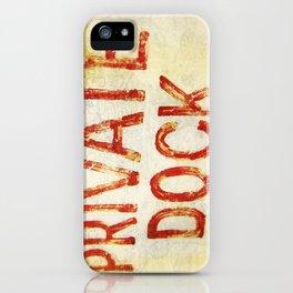 """Private Dock"" iPhone Case"