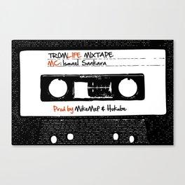 TROMLIFE Mixtape Canvas Print