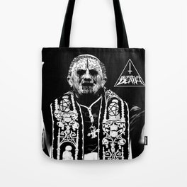 You Taste Like Death Pope Tote Bag