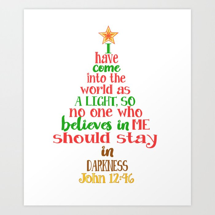 Christmas Tree In The Bible Scripture: Christmas Tree Shaped Bible Verse John 12:46 Holiday