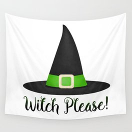 Witch Please! Wall Tapestry