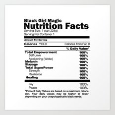 Black Girl Magic Nutrition Facts Art Print