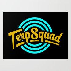 Terp Squad Art Print