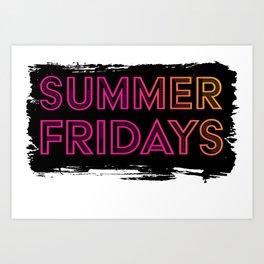 Summer Fridays Art Print