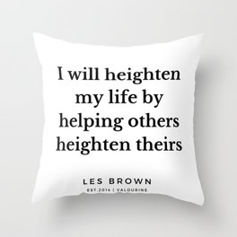 15     Les Brown  Quotes   190824 Throw Pillow