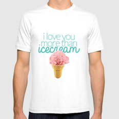 I love you more than icecream MEDIUM White Mens Fitted Tee
