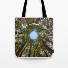 What's left unsaid, says it all! Tote Bag