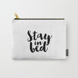 Bedroom Sign Printable Quotes Printable Poster BellaMeDesign Bedroom Art Stay In Bed Napast'ay Carry-All Pouch