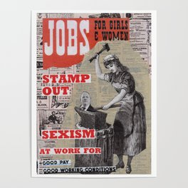 Jobs for Women and Girls - Stamp Out Sexism Poster