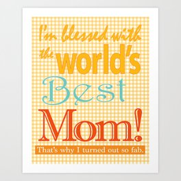 Mothers day graphic art Best MOM ever zollione store home decor Art Print